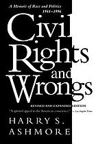 Civil rights and wrongs : a memoir of race and politics, 1944-1996