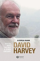 David Harvey : a critical reader