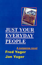 Just your everyday people : a novel