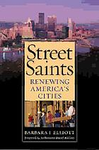 Street saints : renewing America's cities