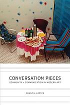 Conversation pieces : community and communication in modern art