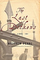 The last Dickens : a novel