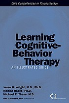 Learning cognitive-behavior therapy : an illustrated guide