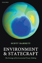 Environment and statecraft : the strategy of environmental treaty-making