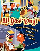 All year long! : funny readers theatre for life's special times