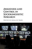 Awareness and Control in Sociolinguistic Research