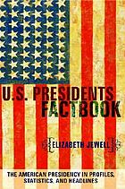 U.S. presidents factbook