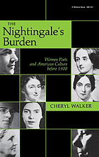 The nightingale's burden : women poets and American culture before 1900