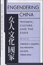 Engendering China : women, culture, and the state