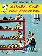 A Lucky Luke adventure. / [23], A cure for the Daltons