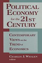 Political economy for the 21st century : contemporary views on the trend of economics
