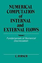 Numerical computation of internal and external flows. Volume 1, Fundamentals of numerical discretization