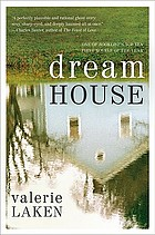 Dream house : a novel