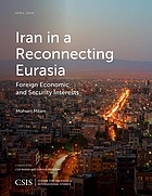 Iran in a reconnecting Eurasia : foreign economic and security interests