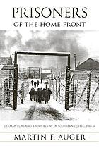Prisoners of the home front : German POWs and
