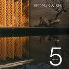 5 in five : Bedmar & Shi : reinventing tradition in contemporary living