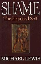 Shame : the exposed self