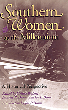 Southern women at the millennium : a historical perspective