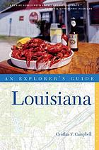 Louisiana : an explorer's guide
