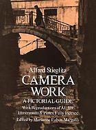 'Camera work', a pictorial guide : with reproductions of all 559 illustrations and plates, fully indexed