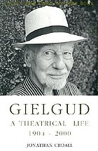 Gielgud : a theatrical life