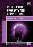 Intellectual property and competition