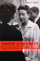 Simone de Beauvoir, philosophy & feminism