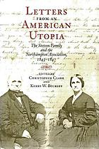 Letters from an American utopia : the Stetson family and the Northampton Association, 1843-1847