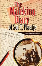 The Mafeking diary of Sol T. Plaatje