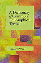 A dictionary of common philosophical terms