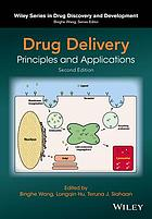 Drug delivery : principles and applications