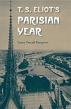 T.S. Eliot's Parisian year