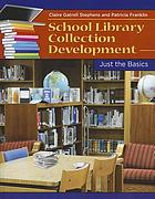 School library collection development : just the basics