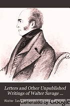 Letters and other unpublished writings of Walter Savage Landor,