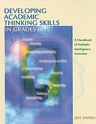 Developing academic thinking skills in grades 6-12 : a handbook of multiple intelligence activities
