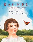 Rachel : the story of Rachel Carson