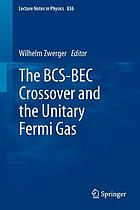 The BCS-BEC crossover and the unitary Fermi gas