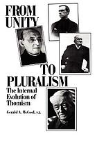 From unity to pluralism : the internal evolution of Thomism