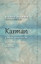 Karman : a brief treatise on action, guilt, and gesture