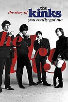 You really got me : the story of the Kinks