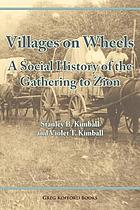 Villages on wheels : a social history of the gathering to Zion