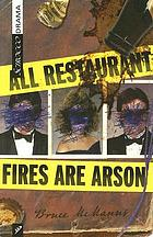 All restaurant fires are arson
