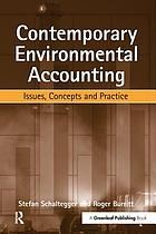 Contemporary environmental accounting : issues, concepts, and practice