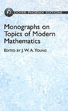 Monographs on topics of modern mathematics