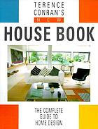 Terence Conran's New house book.