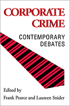 Corporate crime : contemporary debates