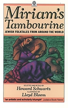 Miriam's tambourine : Jewish folktales from around the world