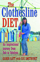 The clothesline diet : an inspirational journey from flab to fabulous