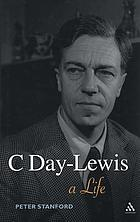 C Day-Lewis : a life