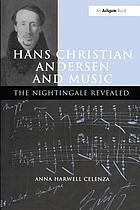 Hans Christian Andersen and music : the nightingale revealed